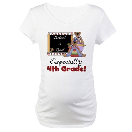 4th Grade School is Cool Maternity T-Shirt