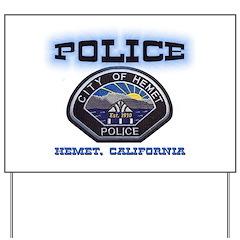 Hemet California Police Yard Sign