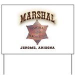 Jerome Arizona Marshal Yard Sign
