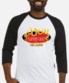 Flaming Crazy for Glass Baseball Jersey