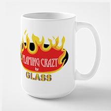Flaming Crazy for Glass Mug