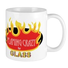 Flaming Crazy for Glass Mug