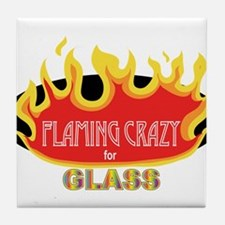 Flaming Crazy for Glass Tile Coaster