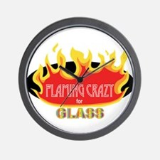 Flaming Crazy for Glass Wall Clock