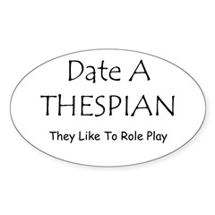 Date A Thespian Decal