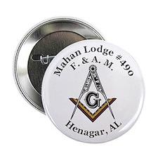 "mahan Lodge #490 2.25"" Button"