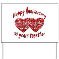 Funny 35th wedding anniversary Yard Sign