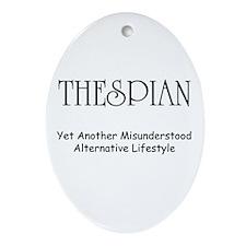 Misunderstood Thespian Ornament (Oval)