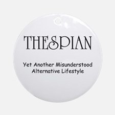Misunderstood Thespian Ornament (Round)
