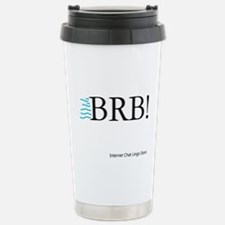 BRB! Stainless Steel Travel Mug