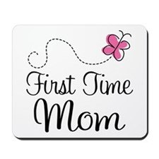 Fun 1st Time Mom Mousepad