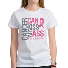 Breast Cancer Can Kiss My Ass Tee