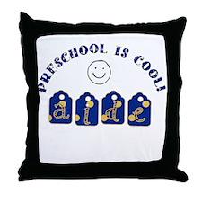 Preschool is cool Aide Throw Pillow