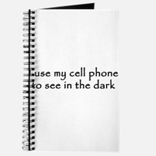 I use my cell phone to see in the dark Journal