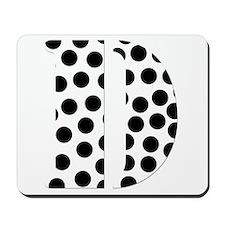 The Letter 'D' Mousepad