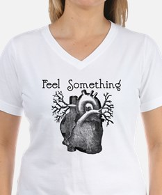 Feel Something Shirt