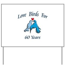 Cool 60th anniversary Yard Sign