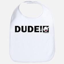 DUDE! 10 Bib