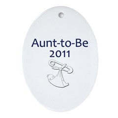 Aunt-to-Be 2011 Ornament (Oval)