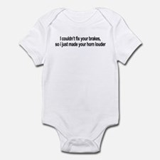I couldn't fix your brakes Infant Bodysuit