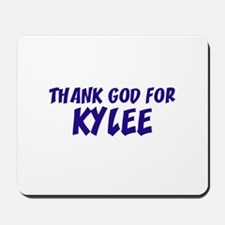 Thank God For Kylee Mousepad
