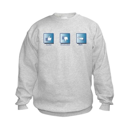 Like, Dislike, Meh.. Kids Sweatshirt