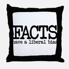 Facts have a liberal bias Throw Pillow