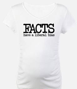 Facts have a liberal bias Shirt