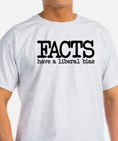 Facts have a liberal bias T-Shirt