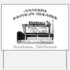 Anaheim Drive-In Theatre Yard Sign