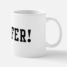 Go Jenifer Mug