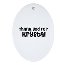 Thank God For Krystal Oval Ornament