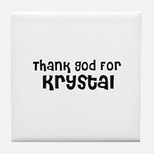 Thank God For Krystal Tile Coaster