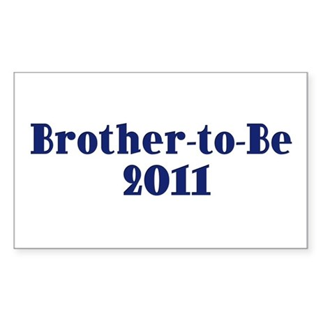Brother-to-Be 2011 Sticker (Rectangle)
