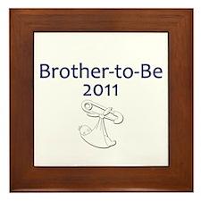 Brother-to-Be 2011 Framed Tile