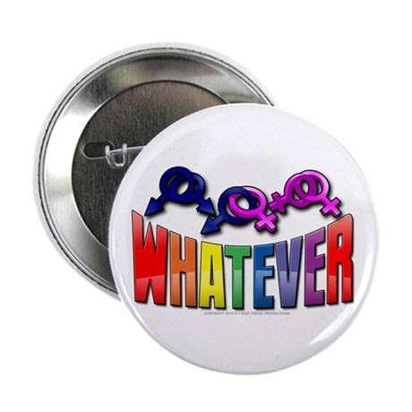 """Whatever 2.25"""" Button (10 pack)"""