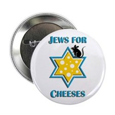 "Jews for Cheeses 2.25"" Button"