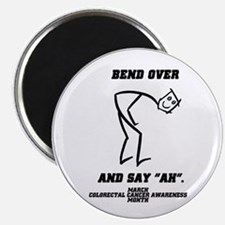 Bend Over And Say Ah Magnet