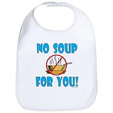 """No Soup For You!"" Bib"