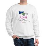 ASK ME! Sweatshirt