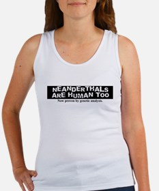 Neanderthals are Human Women's Tank Top