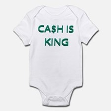 CASH IS KING Infant Bodysuit