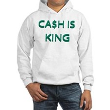 CASH IS KING Hoodie Sweatshirt