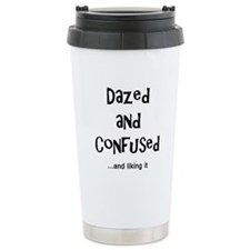 Dazed and Confused Travel Mug