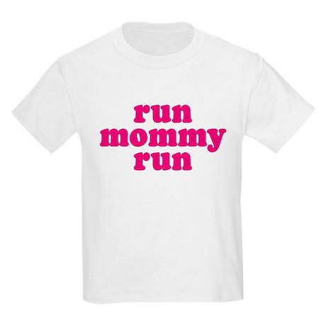 Run Mommy Run Kids Light T-Shirt