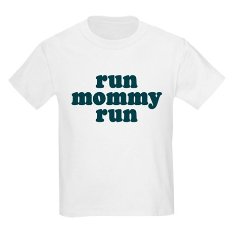 Run Mommy Run Kids Light T-Shirt