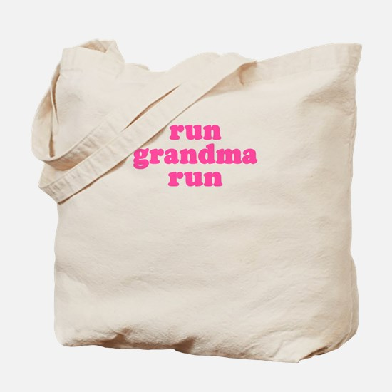 Run Grandma Run Tote Bag