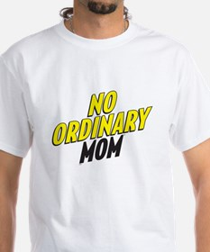 No Ordinary Mom Shirt