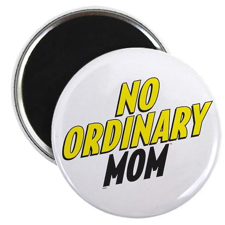 No Ordinary Mom Magnet