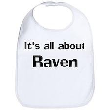 It's all about Raven Bib